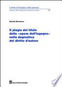 Il plagio del titolo delle  opere dell ingegno  nella dogmatica del diritto d autore
