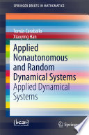 Applied Nonautonomous and Random Dynamical Systems
