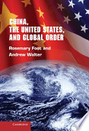 China  the United States  and Global Order
