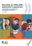 PISA R  sultats du PISA 2009   Apprendre    apprendre Les pratiques  les strat  gies et l engagement des   l  ves  Volume III