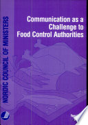 Communication As A Challenge To Food Control Authorities : ...