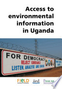 Access to Environmental Information in Uganda