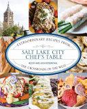 Salt Lake City Chef s Table