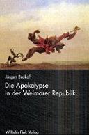 Die Apokalypse in der Weimarer Republik
