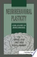 Neurobehavioral Plasticity