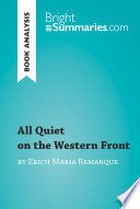 All Quiet on the Western Front by Erich Maria Remarque  Book Analysis
