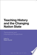 Teaching History and the Changing Nation State