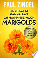 The Effect of Gamma Rays on Man in the Moon Marigolds  Winner of the Pulitzer Prize