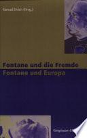 Fontane und die Fremde  Fontane und Europa