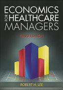 Economics for Healthcare Managers
