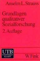 Grundlagen qualitativer Sozialforschung