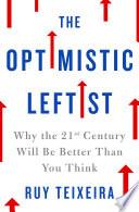 The Optimistic Leftist