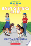 Kristy And The Snobs A Graphic Novel Baby Sitters Club 10