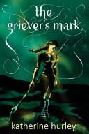 The Griever s Mark