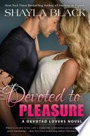 Devoted to Pleasure Book PDF