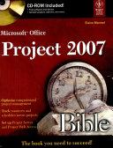 Microsoft Office Project 2007 Bible (W/Cd)