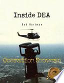 Inside Dea Operation Snowcap