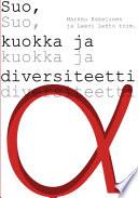 Suo, kuokka ja diversiteetti