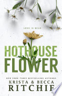 Hothouse Flower Book PDF