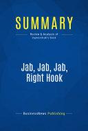 Summary  Jab  Jab  Jab  Right Hook