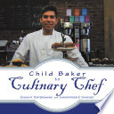 Child Baker to Culinary Chef