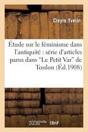 Etude Sur Le Feminisme Dans L Antiquite