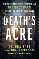 Death's Acre by William Bass