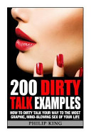 200 Dirty Talk Examples