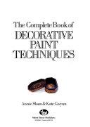 The Complete Book of Decorative Paint Techniques