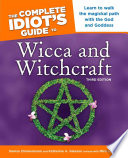 The Complete Idiot s Guide to Wicca and Witchcraft