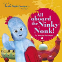 In the Night Garden  All Aboard the Ninky Nonk