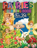 Fairies Coloring Book For Kids Ages 4 8