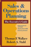 Sales and Operations Planning The Executive Guide