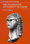 The Palaeolithic Settlement Of Europe book