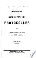 Hedervärda Bonde-ståndets protokoller vid lagtima Riksdagen i Stockholm