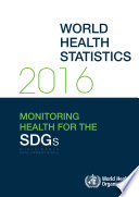 World Health Statistics 2016 Of Health Statistics For Its