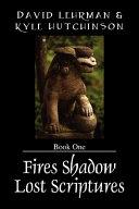 Fires Shadow Lost Scriptures