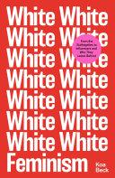 White Feminism Book PDF