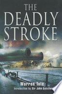 The Deadly Stroke