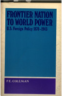 Frontier Nation to World Power