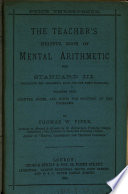 The teacher s helpful book of mental arithmetic  Standard 1  6