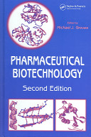 Pharmaceutical Biotechnology, Second Edition