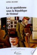 La vie quotidienne sous la r  publique de Weimar