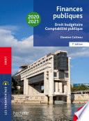 Les Fondamentaux Finances Publiques 2020 2021 Droit Budg Taire Et Comptabilit Publique
