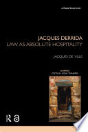 Jacques Derrida  Law as Absolute Hospitality
