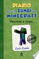 Di Rio De Um Zumbi Do Minecraft Parceiros E Rivais