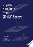 Organic Structures From 2d Nmr Spectra book