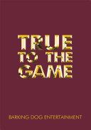 download ebook true to the game pdf epub