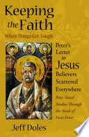 Keeping The Faith When Things Get Tough book