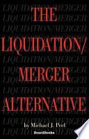 The Liquidation Merger Alternative